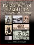 Encyclopedia of Emancipation and Abolition in the Transatlantic World, , 0765612577
