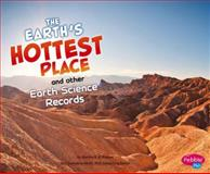 Earth's Hottest Place and Other Earth Science Records, Martha E. H. Rustad, 1476502579