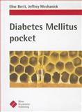 Diabetes Mellitus Pocket, Brett, Elise M. and Mechanick, Jeffrey I., 1591032571
