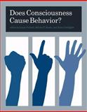 Does Consciousness Cause Behavior?, , 0262512572