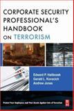 The Corporate Security Professional's Handbook on Terrorism, Jones, Andy and Kovacich, Gerald L., 0750682574