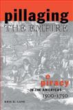 Pillaging the Empire, Kris E. Lane, 0765602571