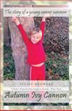 Autumn Ivy Cannon, Juliet Knowles, 1475982577