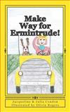 Make Way for Ermintrude!, Jacqueline Condon and Julia Condon, 1477582576