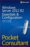 Windows Server 2012 R2 Pocket Consultant : Essentials and Configuration, Stanek, William R., 0735682577