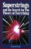 Superstrings and the Search for the Theory of Everything, Peat, F. David, 0809242575