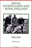 Social Investigation and Rural England, 1870-1914, Freeman, Mark, 0861932579