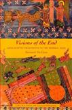 Visions of the End : Apocalyptic Traditions in the Middle Ages, McGinn, Bernard, 0231112572
