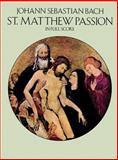 St. Matthew Passion in Full Score, Johann Sebastian Bach, 048626257X