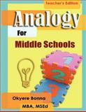 Analogy for Middle Schools (Teachers' Edition), , Okyere, Okyere Bonna,, 1475102577