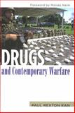 Drugs and Contemporary Warfare, Kan, Paul Rexton, 1597972576