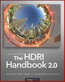 The HDRI Handbook 2. 0 : High Dynamic Range Imaging for Photographers and CG Artists, Bloch, Christian, 1933952571
