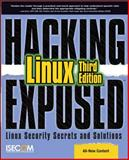 Hacking Exposed Linux : Linux Security Secrets and Solutions, Hatch, Brian and Lee, James, 0072262575