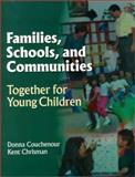 Families, Schools and Communities : Working Together for Children, Couchenour, Donna Lee and Chrisman, Kent, 0766802574