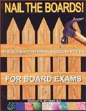 Nail the Boards 2003! : The ULTIMATE Internal Medicine Review for Board Exams, Mittman, Bradley, 0967702577