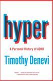 Hyper, Timothy Denevi, 1476702578