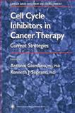 Cell Cycle Inhibitors in Cancer Therapy : Current Strategies, , 1617372579