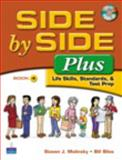 Side by Side Plus - Life Skills, Standards, and Test Prep, Molinsky, Steven J. and Bliss, 0132402572