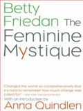 The Feminine Mystique, Betty Friedan, 0393322572