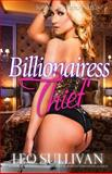 The Billionairess Thief, Leo Sullivan, 1494442574