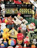 Florence's Big Book of Salt and Pepper Shakers, Gene Florence and Cathy Florence, 1574322575