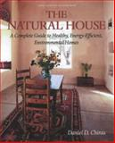The Natural House, Daniel D. Chiras, 1890132578