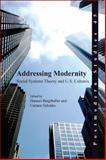 Addressing Modernity : Social Systems Theory and U. S. Cultures, , 904203257X