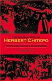 The Assassination of Herbert Chitepo : Texts and Politics in Zimbabwe, White, Luise and White, Luise S., 0253342570