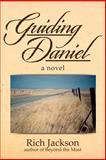 Guiding Daniel, Rich Jackson, 1479752576