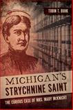 Michigan's Strychnine Saint, Tobin T. Buhk, 162619257X