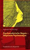 Psychoanalytische Skepsis - Skeptische Psychoanalyse, Hierdeis, Helmwart, 3525462573