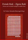 Fremde Rede - Eigene Rede : Zitieren und verwandte Strategien in antiker Prosa, , 363160257X