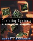 Operating Systems : A Systematic View, Davis, William S. and Hashemi, Shohreh S., 0201612577
