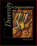 Diversities in Organizations, Bell, Myrtle P., 0324302576