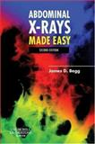 Abdominal X-Rays Made Easy, Begg, James D., 0443102570