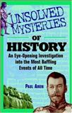 Unsolved Mysteries of History, Paul Aron, 0471442577