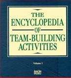 The Encyclopedia of Team-Building Activities, Pfeiffer, J. William, 0883902575