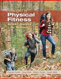 Concepts of Physical Fitness : Active Lifestyles for Wellness, Corbin, Charles and Corbin, William, 0078022576