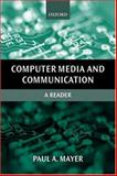 Computer Media and Communication : A Reader, , 0198742576