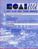 ECAI 2002 : 15th European Conference on Artificial Intelligence, July 21-26 2002, Lyon France, France) European Conference on Artificial Intelligence 2002 (Lyon, Frank Van Harmelen, 1586032577