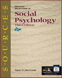 Sources : Notable Selections in Social Psychology, Pettijohn, Terry F., 0072422580