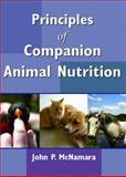 Principles of Companion Animal Nutrition, John P. McNamara, 0131512587