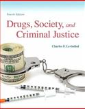 Drugs, Society and Criminal Justice 4th Edition