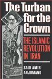The Turban for the Crown, Said Amir Arjomand, 0195042581