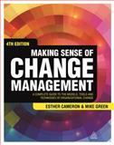 Making Sense of Change Management 4th Edition