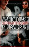 Sleeping with the Enemy, Wahida Clark and Kiki Swinson, 0758212585