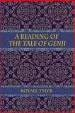A Reading of the Tale of Genji, Royall Tyler, 1494852586