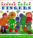 Little Green Fingers, Clare Chandler, 1551102587