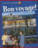 Glencoe French 3 Bon Voyage!, Schmitt, Conrad J. and Lutz, Katia Brillie, 0078212588