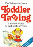 Toddler Taming, Christopher Green, 0091772583